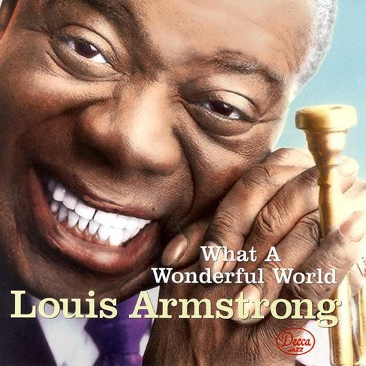 ARMSTRONG LOUIS - WHAT A WONDERFUL WORLD