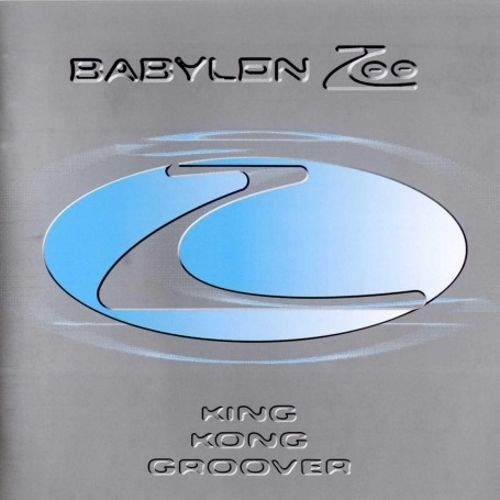 Babylon ZOO - King Kong Groover