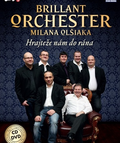 BRILLANT ORCHESTER M. Olšiaka - Hrajteže nám do rána 1 CD + 1 DVD
