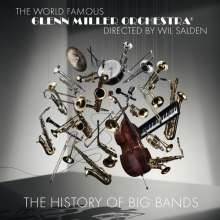 Glenn Miller (1904-1944): The History Of Big Bands