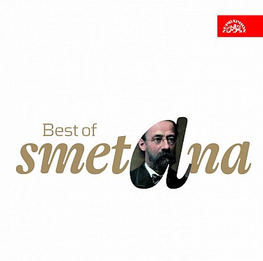 Bedřich Smetana: Best of Smetana