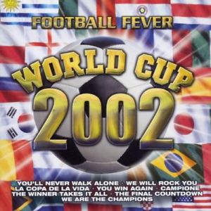 Football fever : World Cup 2002 CD